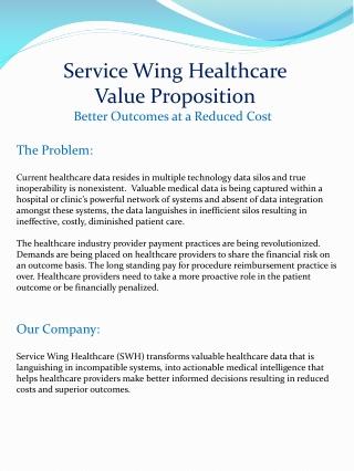 SW Value Proposition - michael kurgan service wing healthcar