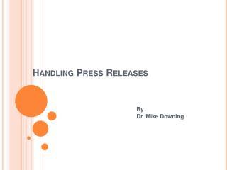 Handling Press Releases