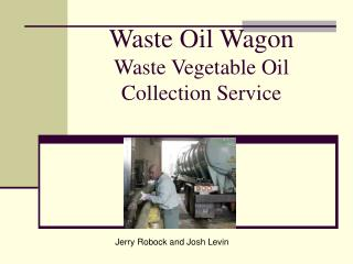 Waste Oil Wagon Waste Vegetable Oil Collection Service