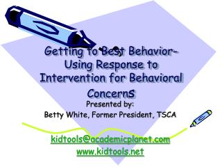 Getting to Best Behavior- Using Response to Intervention for Behavioral Concerns