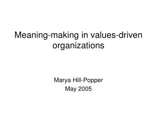 Meaning-making in values-driven organizations