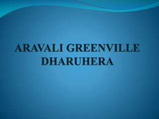 Aravali Greenville