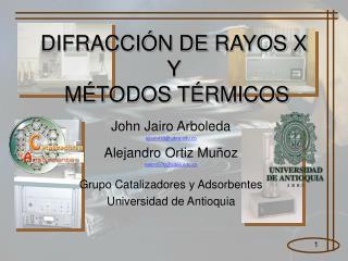 DIFRACCI N DE RAYOS X  Y  M TODOS T RMICOS