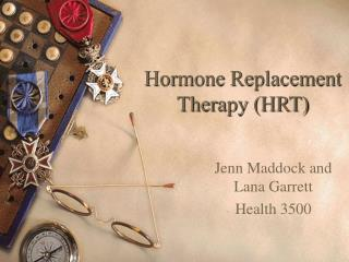 Hormone Replacement Therapy HRT