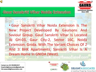 Gaur Sanskriti Vihar Noida Extension, Booking @ 9910061017