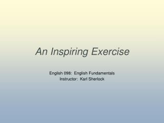 An Inspiring Exercise
