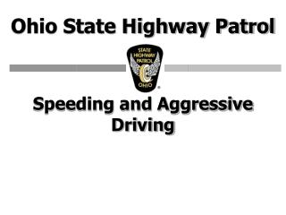 Speeding and Aggressive Driving