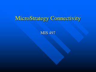 MicroStrategy Connectivity