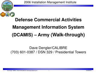 Defense Commercial Activities Management Information System DCAMIS   Army Walk-through