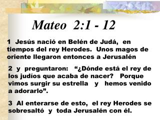 Mateo  2:1 - 12