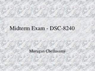Midterm Exam - DSC-8240