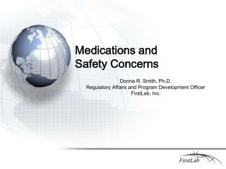 Medications and Safety Concerns