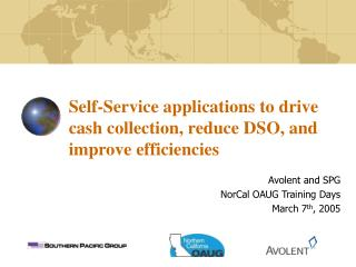 Self-Service applications to drive cash collection, reduce DSO, and improve efficiencies