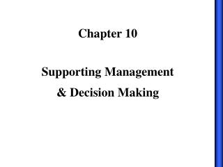 Supporting Management   Decision Making