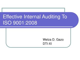 Effective Internal Auditing To ISO 9001:2008