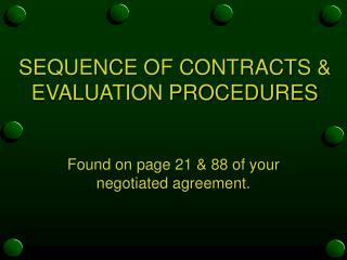 SEQUENCE OF CONTRACTS  EVALUATION PROCEDURES