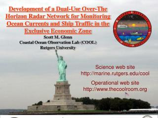 Development of a Dual-Use Over-The Horizon Radar Network for Monitoring Ocean Currents and Ship Traffic in the Exclusive