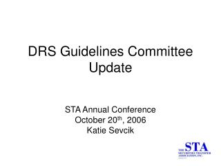 DRS Guidelines Committee Update