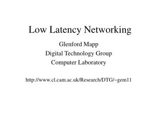 Low Latency Networking