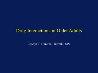 Drug Interactions in Older Adults