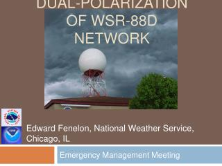 DUAL-POLARIZATION OF WSR-88D NETWORK