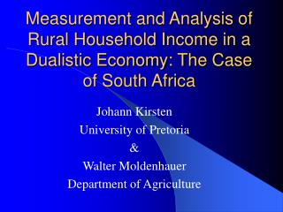 Measurement and Analysis of Rural Household Income in a Dualistic Economy: The Case of South Africa