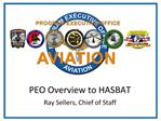 PEO Overview to HASBAT