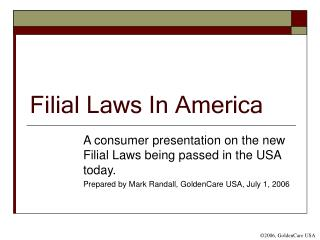 Filial Laws In America