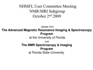 NHMFL User Committee Meeting NMR