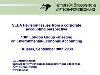 SEEA Revision Issues from a corporate accounting perspective   13th London Group  meeting on Environmental-Economic Acco