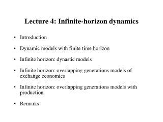 Lecture 4: Infinite-horizon dynamics