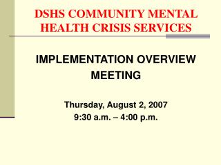 DSHS COMMUNITY MENTAL HEALTH CRISIS SERVICES