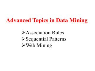 Advanced Topics in Data Mining