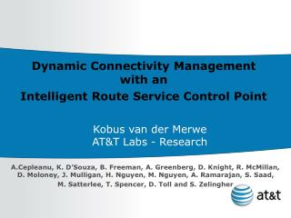 Dynamic Connectivity Management with an  Intelligent Route Service Control Point