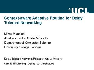 Context-aware Adaptive Routing for Delay Tolerant Networking