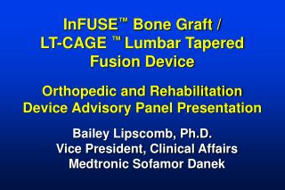 InFUSE  Bone Graft