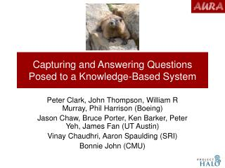 Capturing and Answering Questions Posed to a Knowledge-Based System
