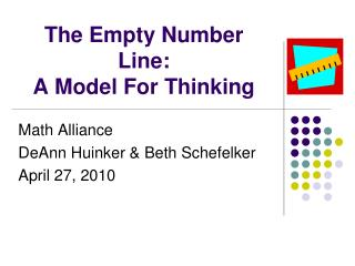 The Empty Number Line:  A Model For Thinking