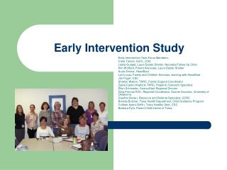 Early Intervention Study
