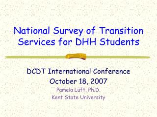 National Survey of Transition Services for DHH Students