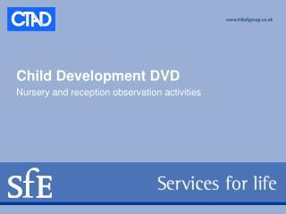 Child Development DVD Nursery and reception observation activities