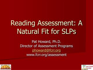 Reading Assessment: A Natural Fit for SLPs
