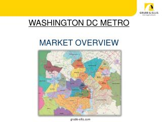 WASHINGTON DC METRO   MARKET OVERVIEW        grubb-ellis