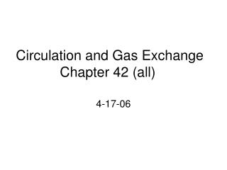 Circulation and Gas Exchange Chapter 42 all