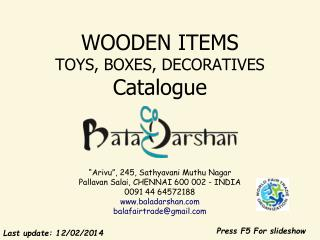 WOODEN ITEMS TOYS, BOXES, DECORATIVES  Catalogue