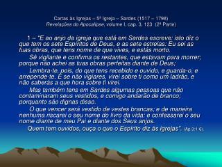 Cartas  s Igrejas   5  Igreja   Sardes 1517   1798 Revela  es do Apocalipse, volume I, cap. 3, 123  2  Parte