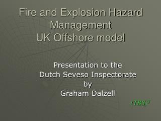 Fire and Explosion Hazard Management UK Offshore model