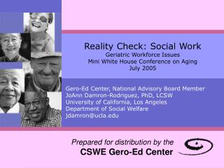 Gero-Ed Center, National Advisory Board Member JoAnn Damron-Rodriguez, PhD, LCSW  University of California, Los Angeles