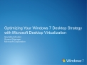 Optimizing Your Windows 7 Desktop Strategy with Microsoft Desktop Virtualization