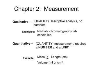 Qualitative       Examples:    Quantitative                        Example: